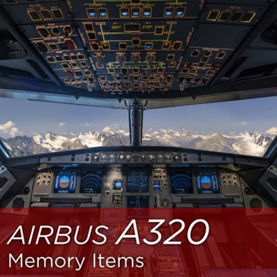 A320 Memory Items