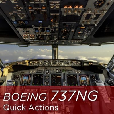 Boeing 737NG Quick Actions